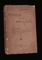 Wealth and Progress written by George Gunton, the book was owned by Takano Fusataro.